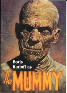 US Monster Movies - Boris Karloff as the MUMMY. Mint, Pre-stamped.