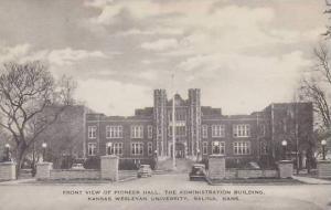 Kansas Salina Front View Of Pioneer Hall The Administration Building Kansas W...