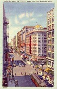 LOOKING WEST ON 7th ST., NEAR HILL. LOS ANGELES, CA tichnor art company