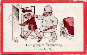 Lincoln NE 'I'm Going In For Speeding' Jail Police Nathan Collier Postcard G54