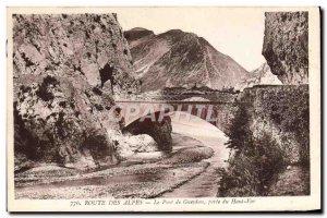 Old Postcard Route Des Alpes Le Pont de Gueydan High Gate Vara