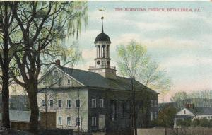 BETHLEHEM , Pennsylvania , PU-1910 ; The Moravian Church