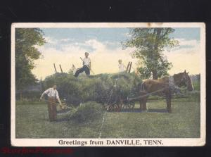 GREETINGS FROM DANVILLE TENNESSEE HORSE DRAWN HAY FARMING VINTAGE POSTCARD