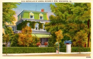 VA - Winchester. Birthplace of Admiral Richard Byrd
