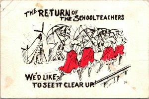 Postcard Return of School Teachers 1909 Soledad Ontario California Humor  963