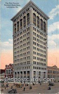 New Fayette National Bank Building Lexington, KY, USA 1915