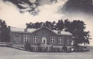 Washington Walla Walla Theatre Building and Recreation Hall VA Hospital Artvue