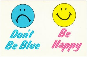 Happy Face Smiley Face Don't Be Blue Be Happy Motivational Comic Postcard 1960s