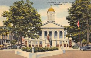 Bellefonte Pennsylvania~Centre County Court House~Monument in Front~1944 Pc