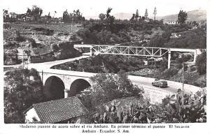 Ambato Ecuador, Republica del Ecuador Moderno puente de acero sobre el rio Am...