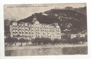 Grand Hotel Eden Et Vue Sur Glion Et Caux, Montreux (Vaud), Switzerland, 1900...