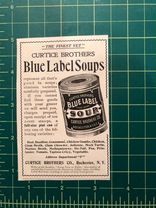1890s print ad CURTICE BROTHERS BLUE LABEL SOUP