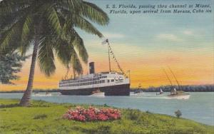S S Florida Passing Thru Channel At Miami Florida 1952