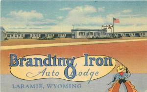 Laramie Wyoming Branding Iron Auto Lodge Motel Linen Advertising Postcard