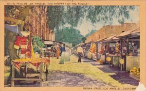 El Paso De Los Angeles Olvera Street Los Anegeles Biltmore Los Angeles Califo...