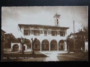 Switzerland: LUGANO - CHIESA DI LORETO - Old Real Photograph Postcard