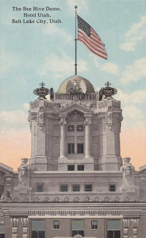 SALT LAKE CITY, Utah, 1900-1910´s; The Bee Hive Dome, Hotel Utah