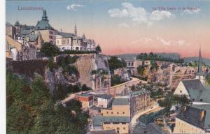 LUXEMBOURG, 1900-1910´s; La Ville Haute Et Le Grund