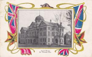 ST. THOMAS , Ontario , Canada , PU-1906 ; Court House
