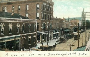 1909 Market Morning Milton Pennsylvania Postcard Valentine Sons 11152