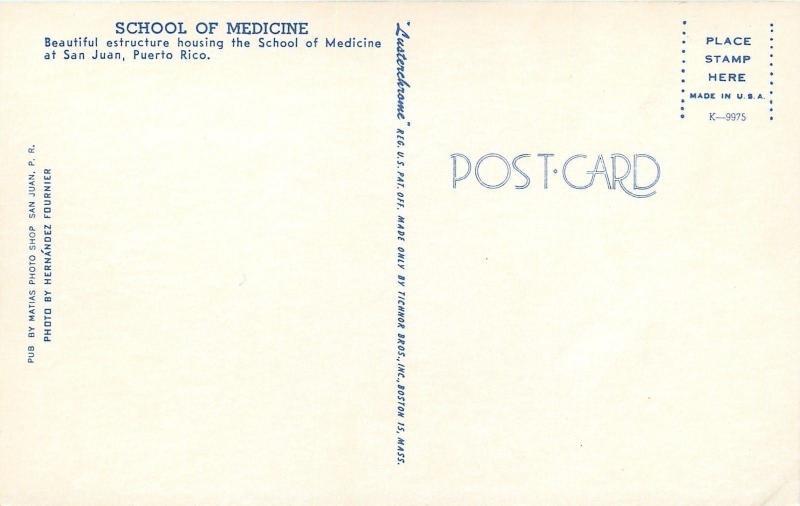 San Juan Puerto Rico~School of Medicine College~1950s Postcard