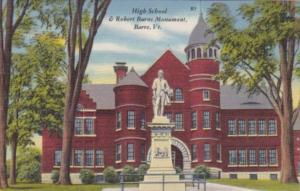Vermont Barre High School & Robert Burns Monument
