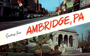 Pennsylvania Greetings From AmbridgeShowing Merchant Street & Laughlin Memori...