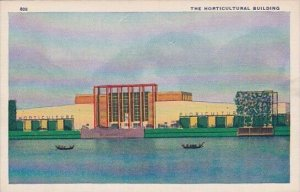 The Horticultural Building Chicago World's Fair 1933-34