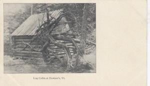 DOWNER'S, Vermont, 1901 - 07 ; Log Cabin