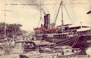 1909 SAIGON, VIETNAM - LE DEPART DU COURRIER