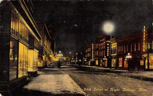 Billings MT~28th Street Night Lights~Northern Hotel~Theatre Banner~Power Co~1912