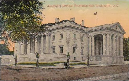 Washington Daughter American Revolution Hall 1913