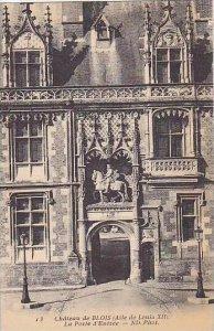 France Blois Le Chateau Aile Louis XII La Porte d'Entree