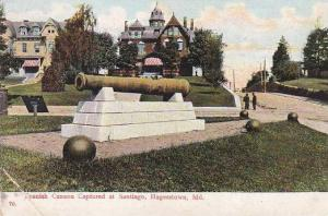 Spanish Cannon Captured At Santiago, Hagerstown, Maryland, PU-1907