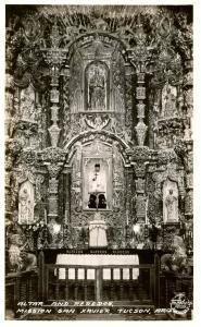 AZ - Tucson. Mission San Xavier, Chapel Interior, Altar & Reredos.  *RPPC
