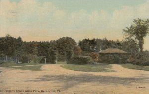 BURLINGTON , Vermont , 1911 ; Entrance to Ethan Allen Park
