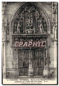 Postcard Old Chateau Amboise Gate Chapel St Hubert