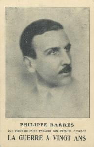 French journalist Philippe Barres who fought in World War I postcard