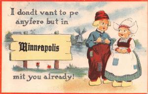 I Don't Want to Be Anywhere but Minneapolis Kansas~Mit You~1914 Pennant PC