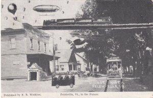 FELCHVILLE , Vermont , 1900-10s ; Main Street in the Future