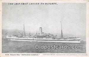 HM Hospital Ship Dunluce Castle Ship Unused