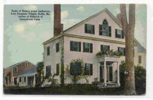 Home of Maines Noted Authoress, Kate Douglass Wiggin, Hollis, Maine PU-1913