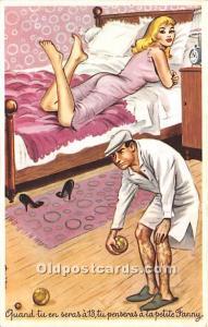 Old Vintage Lawn Bowling Postcard Post Card Wuand tu en seras a 13 tu pensera...