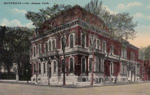 MONTREAL , Quebec , Canada , 1900-10s; St. James Club