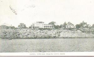 Maine - Hotel Edward, Pigeon Cove 1914