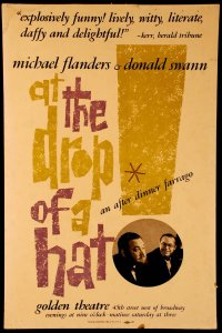 At the Drop of a Hat- an after dinner farrago