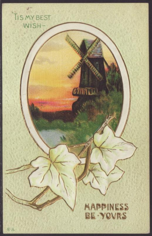 Happiness Be Yours,Windmill,Ivy Postcard