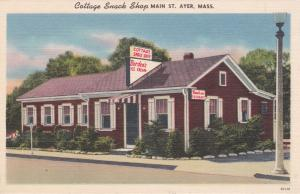 AYER , Massachusetts, 30-40s ; Cottage Snack Shop