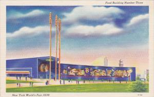 New York World's Fair 1939 Food Building Number Three