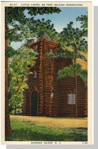 Roanoke Island, North Carolina/NC Postcard, Raleigh/Chapel